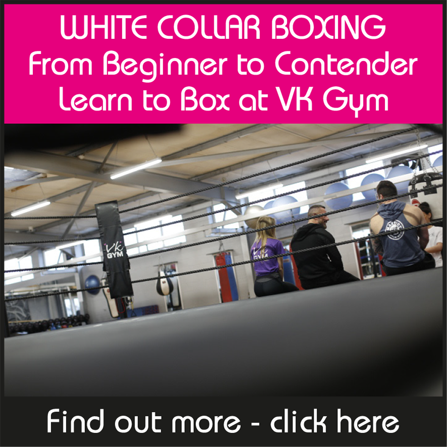 WHITE COLLAR BOXING From Beginner to Contender Learn to Box at VK Gym